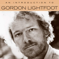 An Introduction to Gordon Lightfoot